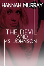 The Devil and Ms Johnson -- Hannah Murray